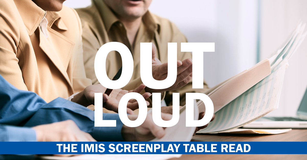 Out Loud - The IMIS Screenplay Table Read - IMIS